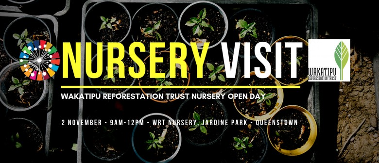 Wakatipu Reforestation Trust Nursery Open Day