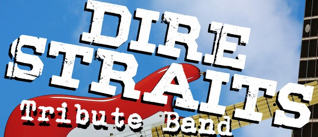 Dire Straits Tribute Band: CANCELLED