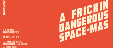 A Frickin Dangerous Space-mas