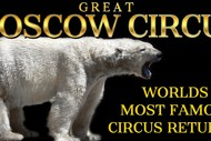Image for event: Great Moscow Circus