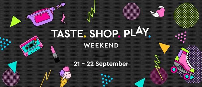 Taste.Shop.Play