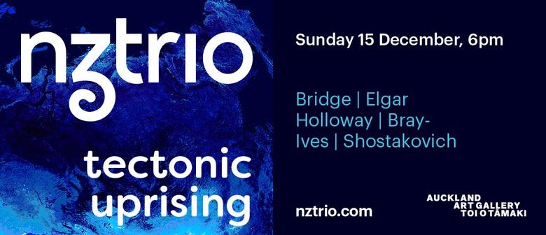 NZTrio: Tectonic Uprising