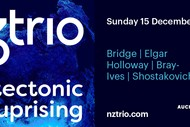 Image for event: NZTrio: Tectonic Uprising