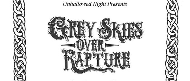 Grey Skies Over Rapture & Guests