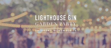 Lighthouse Garden Gin Party