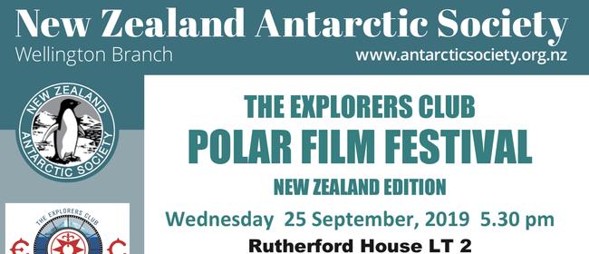 The Explorers Club Polar Film Festival - NZ Edition