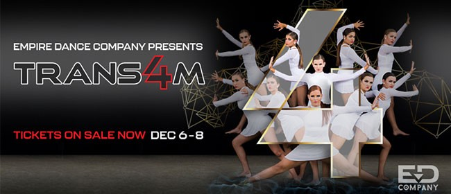 Empire Dance Company: TRANS4M