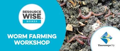 Tauranga City Council - Worm Farming Workshop