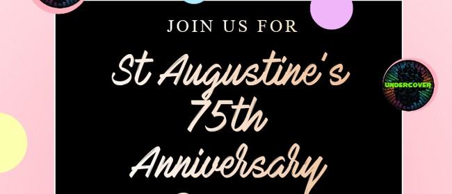 St Augustine's 75th Reunion