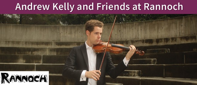 Andrew Kelly and Friends - Rannoch Fundraising Concert