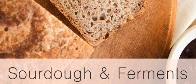 Sourdough & Ferments Cooking Workshops with Nicola Galloway