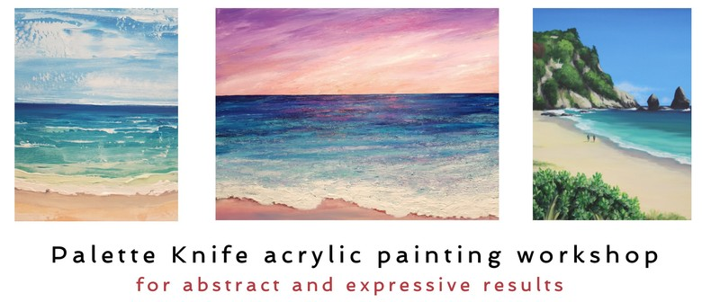 Acrylic Painting - Palette Knife Workshop - Seascapes