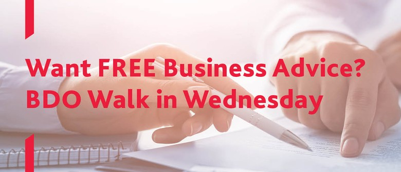 Business Advice - BDO Walk in Wednesday