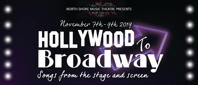 Hollywood to Broadway - Songs from Stage to Screen