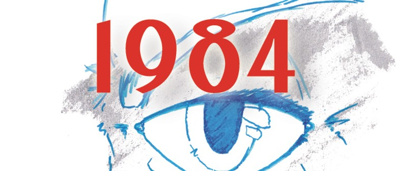Audition Notice:1984 by George Orwell: DATE CHANGE