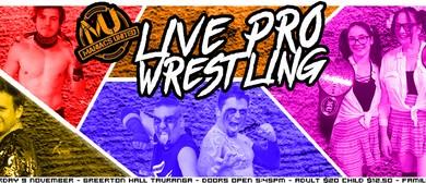 Maniacs United Professional Wrestling: Tauranga
