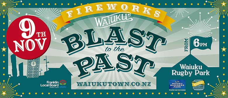 Waiuku Blast to The Past Fireworks Display