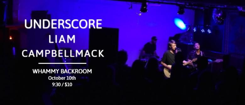Underscore, Liam, CampbellMack