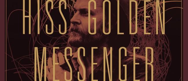 The Tuning Fork & 95bFM: Hiss Golden Messenger