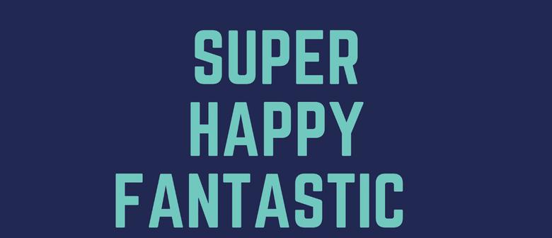 Super Happy Fantastic Comedy Show