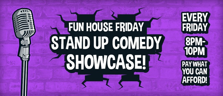 Fun House Stand-up Comedy Showcase