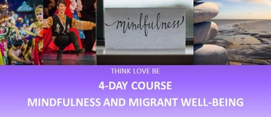 4-Day Mindfulness and Migrant Well-Being Course