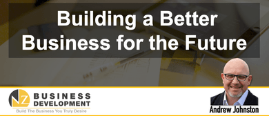 Building a Better Business for the Future
