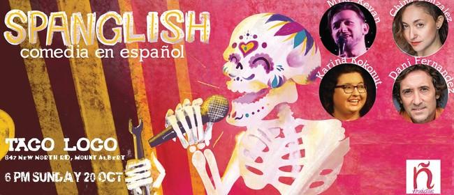 Spanglish Comedy: POSTPONED