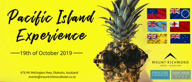 Pacific Island Experience at Mount Richmond Hotel: CANCELLED
