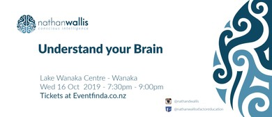 Understand Your Brain - Wanaka