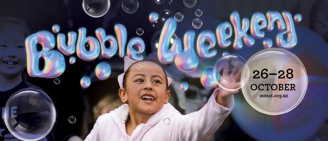 Bubble Weekend