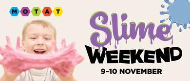 Slime Weekend