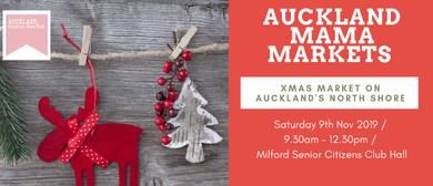 Auckland Mama Markets - Milford Xmas Market