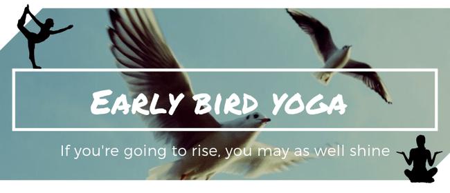 Early Bird Yoga