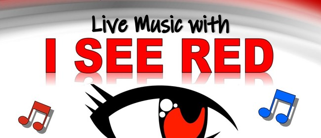 Live Music with I See Red