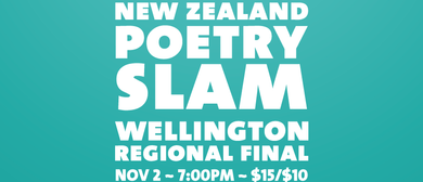 Wellington Poetry Slam Final 2019 – Festival of Slam