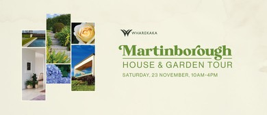 Martinborough House & Garden Tour