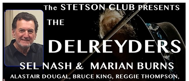 Stetson Club: The Delreyders and Marian Burns