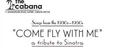 Come Fly With Me - A Tribute to Frank Sinatra