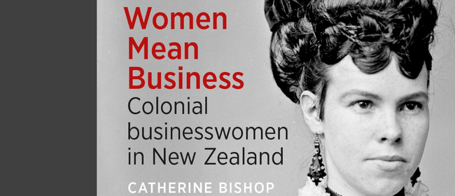 Book Talk - Women Mean Business with Catherine Bishop
