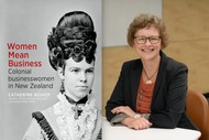 Colonial Businesswomen In the Hutt and Beyond