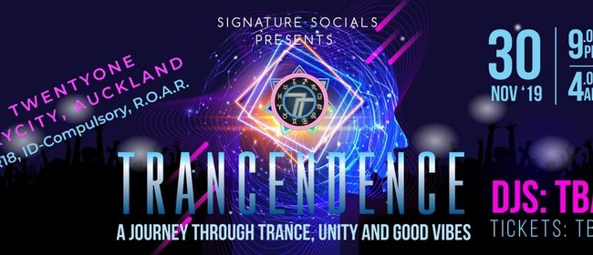 Trancendence: A Journey Through Trance, Unity & Good Vibes