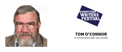 Queenstown Writers Festival: Tom O'Connor