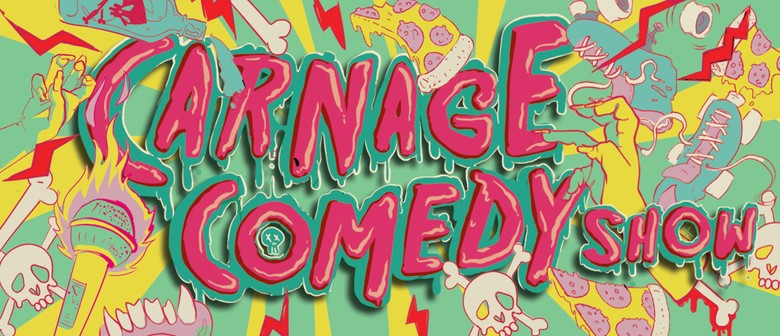 Carnage Comedy Show