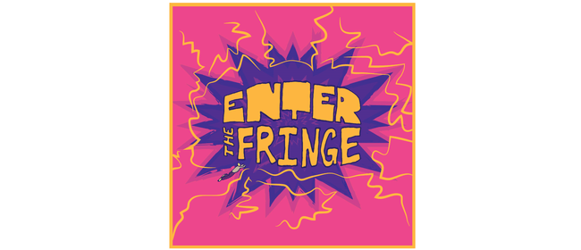 Enter the Fringe