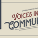 Voices in the Community IV