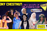 Image for event: Tony Chestnut & The Ghosts of Girlfriends Past