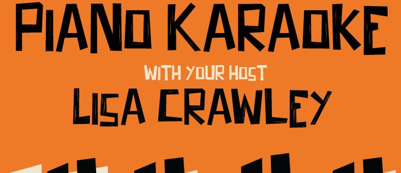 Piano Karaoke With Your Host Lisa Crawley