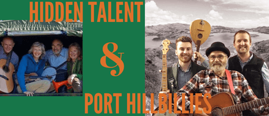 Port Hillbillies & Hidden Talent - They Meet Again