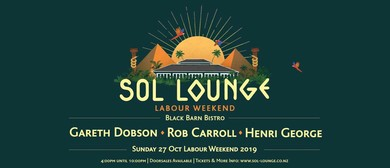 Sol Lounge Labour Weekend Special